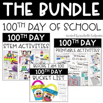 100th Day of School Activities BUNDLE, printables, STEM, craftivity