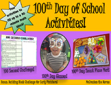 100th Day of School Activities! Glasses, Place Mat, 100 Second Challenge, +more