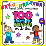 100th Day of School Activities  Google Slides Distance Learning