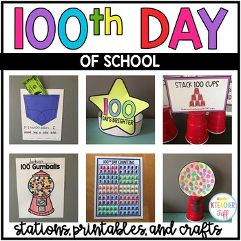 100th Day Of School Activities By Kteachertiff Tpt