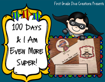 100th Day of School Activities ~ Superhero Themed