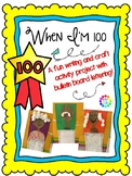 100th Day of School Activities - Writing, Craft and Bulletin Board