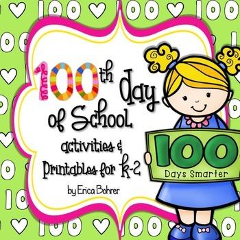 100th Day of School Activities and Printables for K-2