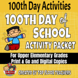 100th Day of School Activities for Upper Elementary No Prep & Digital Slides