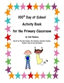 100th Day of School Activity Booklet for Primary Students