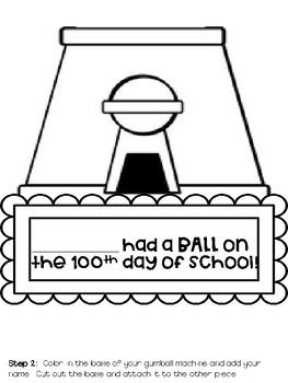 "100th Day of School Activity - ""I Had a Ball"" gumball craft"