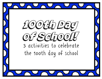 100th Day of School! Activity Pack
