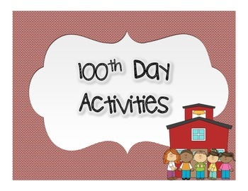 100th Day of School Activity Packet - BUNDLE