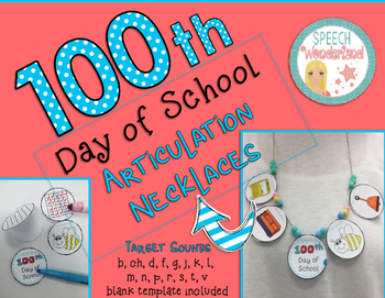 100th Day of School Articulation Necklaces
