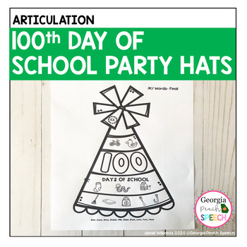 100th Day of School Articulation Party Hats