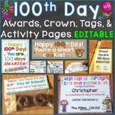 100th Day of School Awards (Certificates), Crown, Tags, Bag Toppers (Editable)