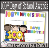100th Day of School Awards- Editable!