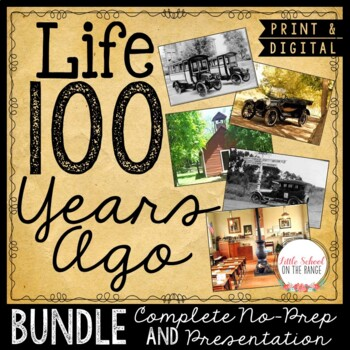100th Day of School - Communities 100 Years Ago and Now BUNDLE