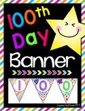 100th Day of School Banner (100 Days!)