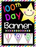 100th Day of School Banner (100 Days!)