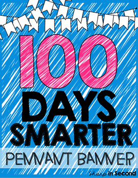 100th Day of School Banner 100 Days Smarter