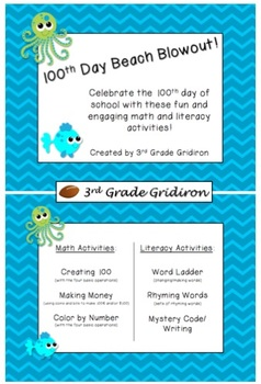 100th Day of School Beach Blowout - Math and Literacy Activities