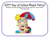 100th Day of School Beach Party