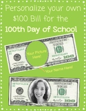 100th Day of School Bill for Personalizing