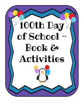 100th Day of School Book & Activities