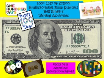 100th Day of School Brainstorming, Jumpstarters, and Writing Activities!