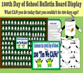 100th Day of School Bulletin Board