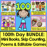 100th Day of School Bundle:  Mini Books, Songs, Editable Games, Counting
