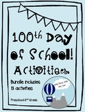 100th Day of School Bundle of Activities