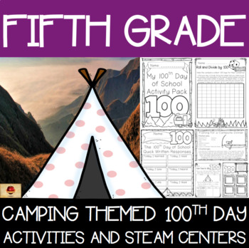 100th Day of School Camping Themed {Fifth Grade}