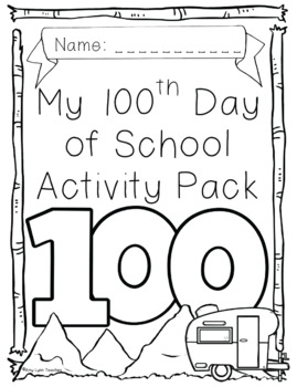 100th Day of School Camping Themed {First Grade}
