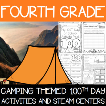 100th Day of School Camping Themed {Fourth Grade}