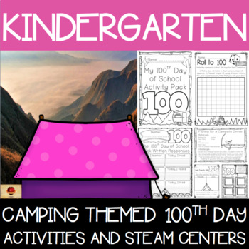 100th Day of School Camping Themed {Kindergarten}