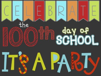 100th Day of School Celebration Activity Pack!