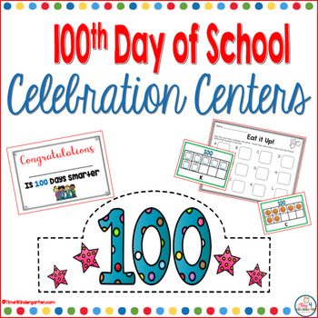 100th Day of School Celebration Centers for Kindergarten