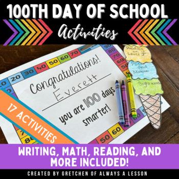 100th Day of School Celebratory Writing Activities