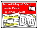 100th Day of School Center Packet for First and Second Grade