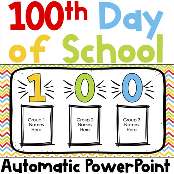 100th Day of School Center Rotations Automatic PowerPoint