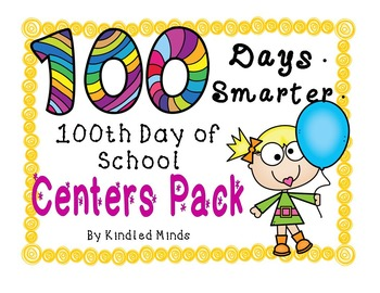 100th Day of School Centers, Activities, & Printables