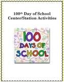 100th Day of School Centers/Stations