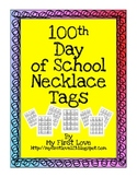 100th Day of School Cereal Necklace Tags