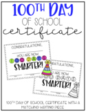 100th Day of School Certificate (with corresponding writin