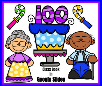 100th Day of School Class Book in Google Slides™