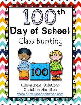 100th Day of School Classroom Bunting