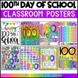100th Day of School Classroom Posters