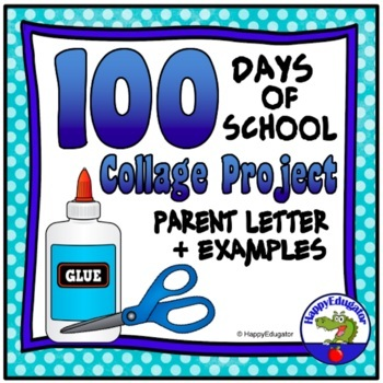 100th Day of School Letter to Parents - Collage Project with Example Sheet