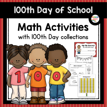 100th Day of School Math Activities with 100th Day Collections