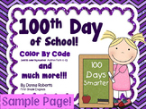 100th Day of School Color by Code Addition and So Much More! Freebie Page