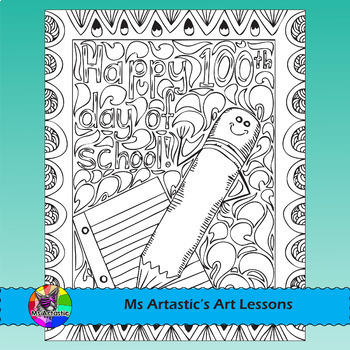 100th Day of School Coloring Pages, Zen Doodles by Ms Artastic | TpT