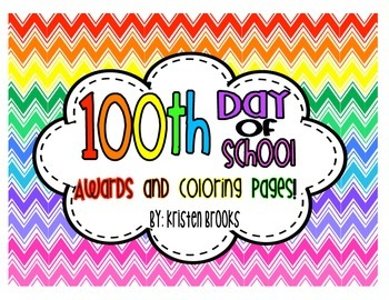 100th Day of School Coloring and Award Certificates!