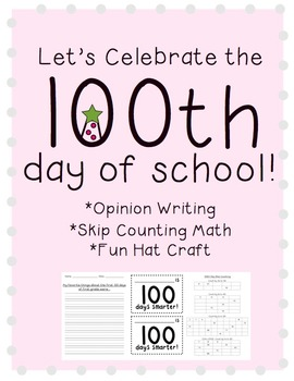 100th Day of School {Common Core Aligned} Writing, Math, & Art Project Pack